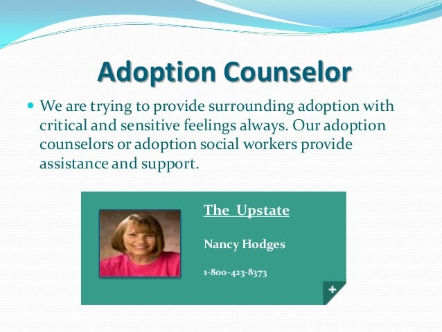 adoption-counselor-3-638.jpg?cb=1384396990