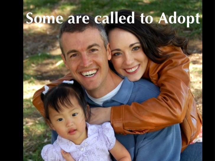 Some are called to Adopt