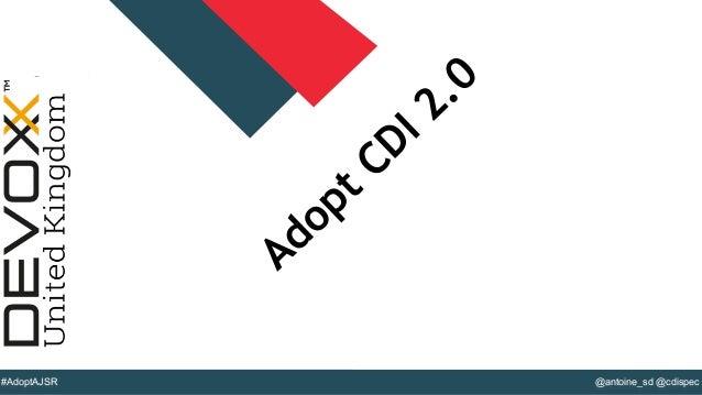 @YourTwitterHandle#DVXFR14{session hashtag} @antoine_sd @cdispec#AdoptAJSR Adopt CDI 2.0