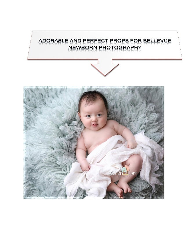 Adorable And Perfect Props For Bellevue Newborn Photography