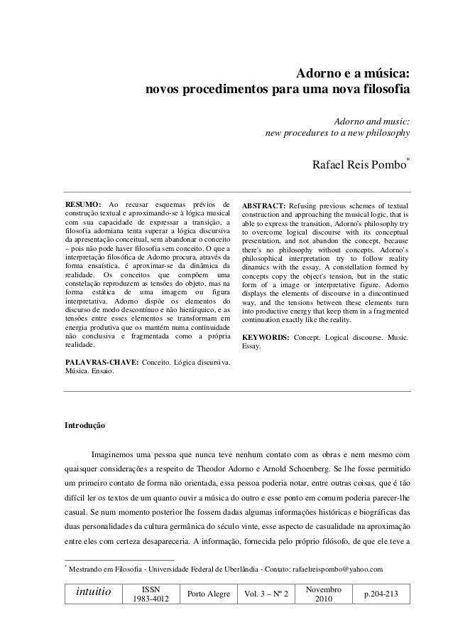 intuitio ISSN 1983-4012 Porto Alegre Vol. 3 – Nº 2 Novembro 2010 p.204-213 Adorno e a música: novos procedimentos para uma...