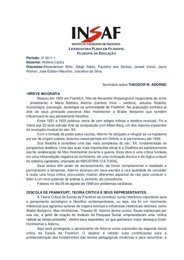 LICENCIATURA PLENA EM FILOSOFIA                                  FILOSOFIA DA EDUCAÇÃOPeríodo: 3º 2011.1Docente: Antônio C...