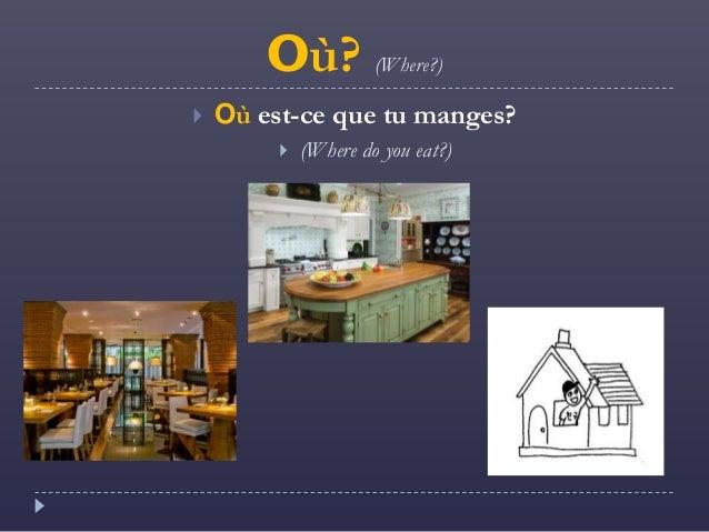 Ou and Quand Slide 2