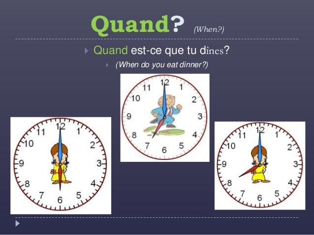 Ou and Quand Slide 3