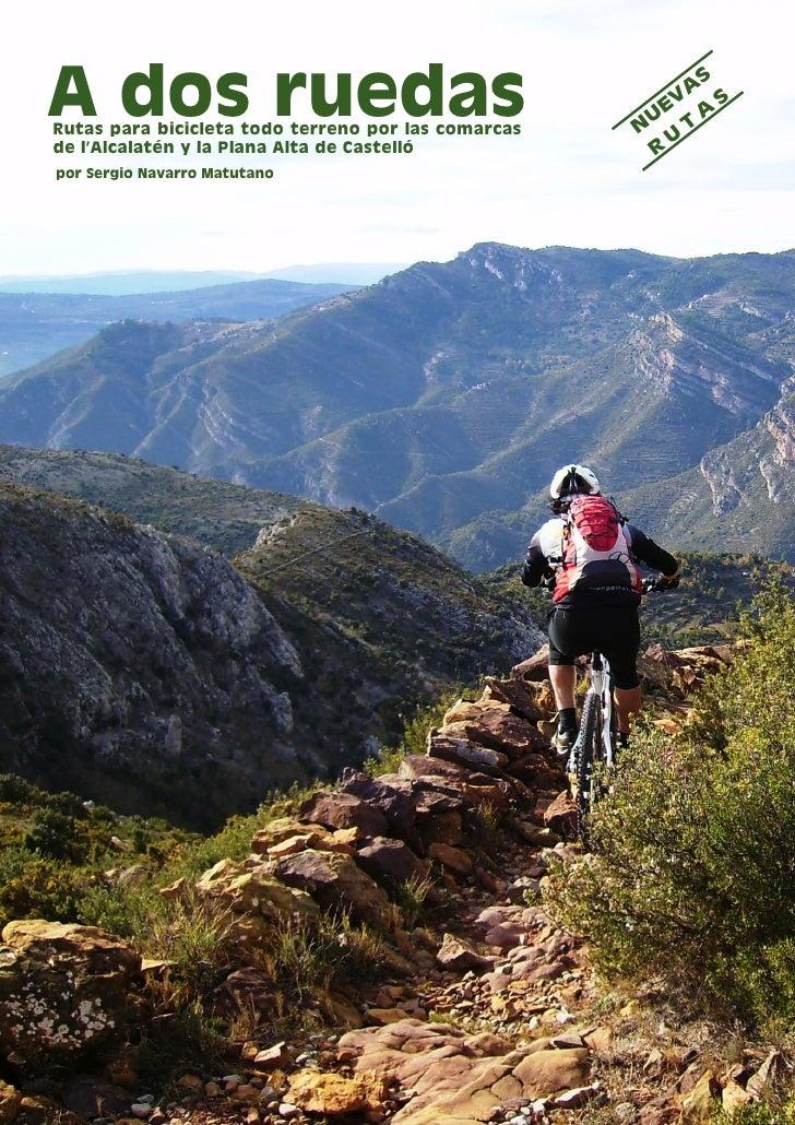 A dos ruedasRutas para bicicleta todo terreno por las comarcas   N                                                        ...