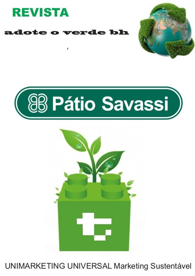 REVISTA  adote o verde bh  ,  UNIMARKETING UNIVERSAL Marketing Sustentável
