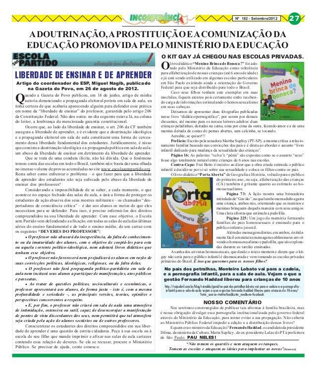 Nº 182 - Setembro/2012                      27      A DOUTRINAÇÃO, A PROSTITUIÇÃO E A COMUNIZAÇÃO DA      EDUCAÇÃO PROMOVI...