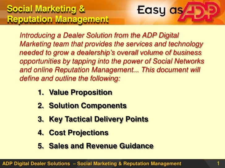 Social Marketing & Reputation Management <br />Introducing a Dealer Solution from the ADP Digital Marketing team that prov...