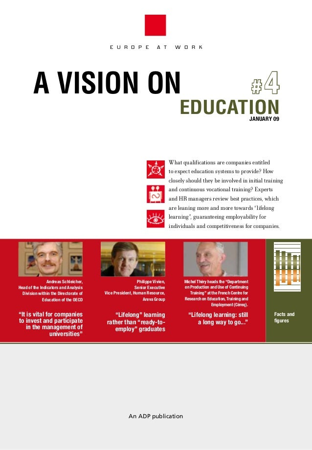 E U R O P E  A T  W O R K  #4 EDUCATION  A VISION ON  JANUARY 09  What qualifications are companies entitled to expect edu...