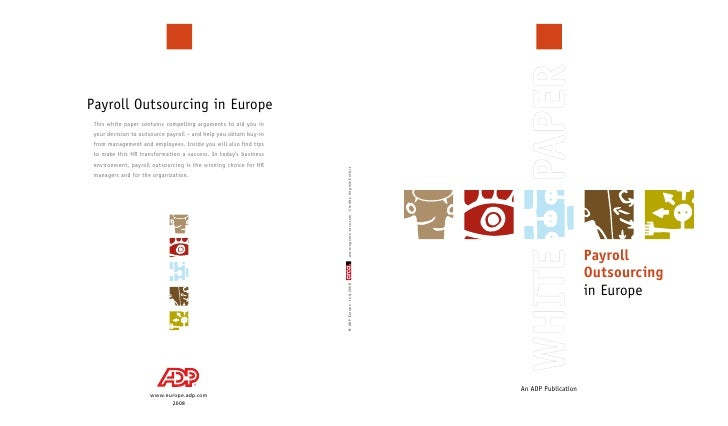 Payroll                      Outsourcing                      in Europe     An ADP Publication