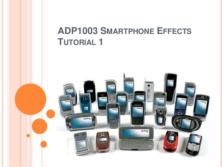 ADP1003 Smartphone Effects Tutorial 1<br />