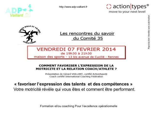 Reproduction interdite sans autorisation  http://www.adp-vaillant.fr  « favoriser l'expression des talents et des compéten...