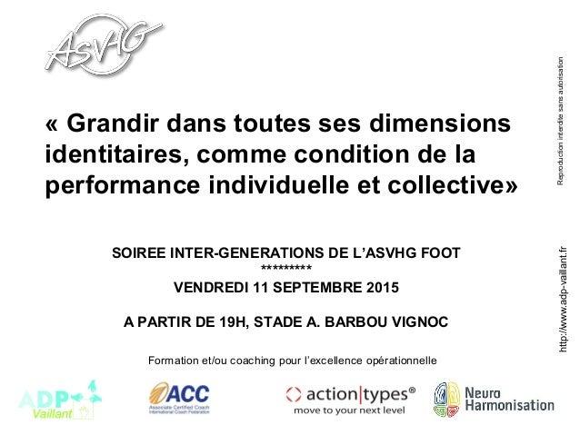 http://www.adp-vaillant.frReproductioninterditesansautorisation Formation et/ou coaching pour l'excellence opérationnelle ...