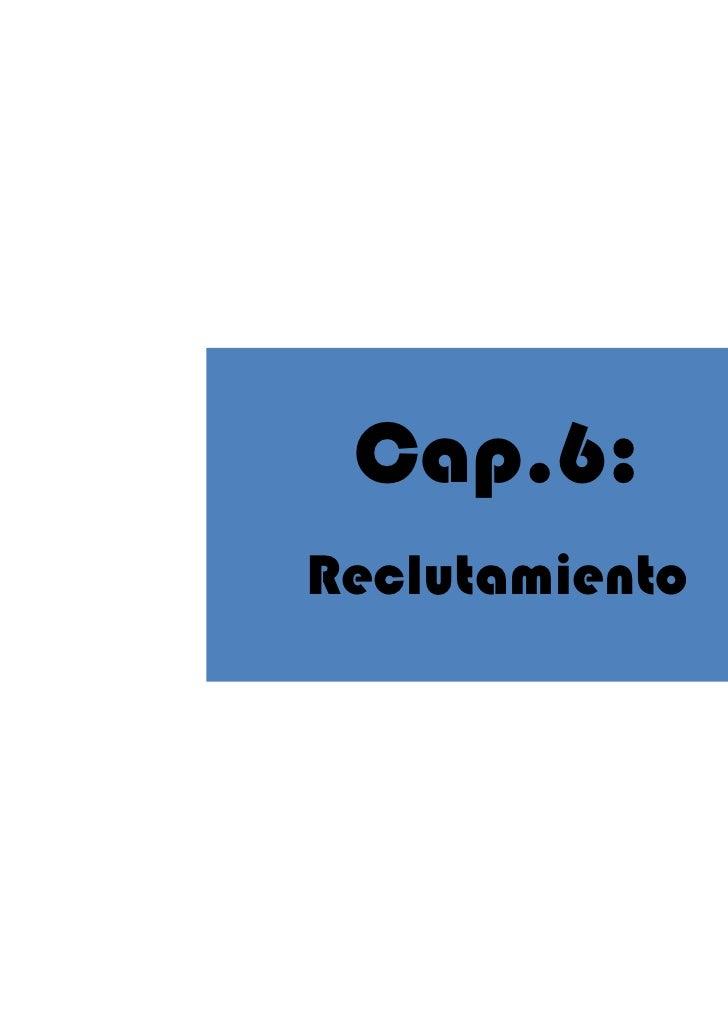 Cap.6:Reclutamiento