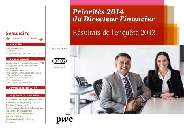Priorités 2014 du Directeur Financier Résultats de l'enquête 2013  Sommaire Page précédente  Page suivante  Introduction L...