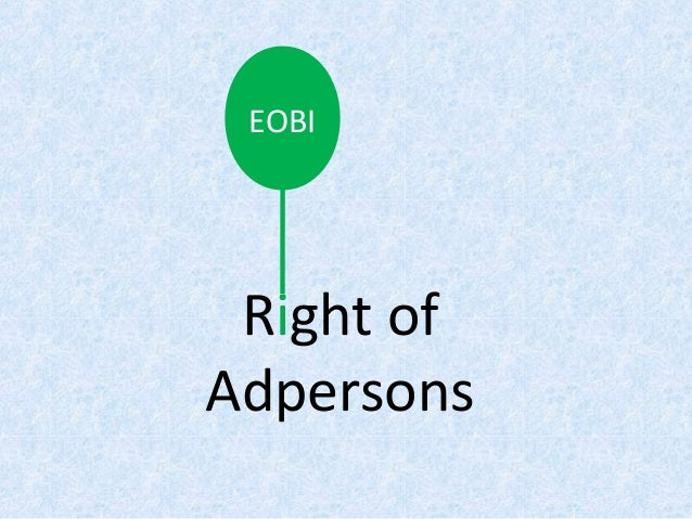 Right of Adpersons EOBI
