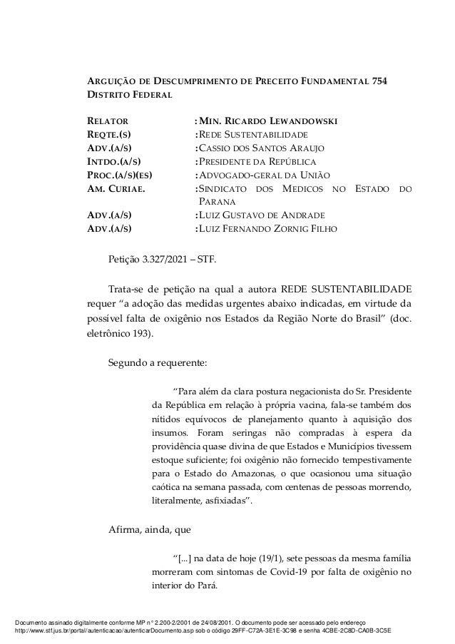 ARGUIÇÃO DE DESCUMPRIMENTO DE PRECEITO FUNDAMENTAL 754 DISTRITO FEDERAL RELATOR : MIN. RICARDO LEWANDOWSKI REQTE.(S) :REDE...