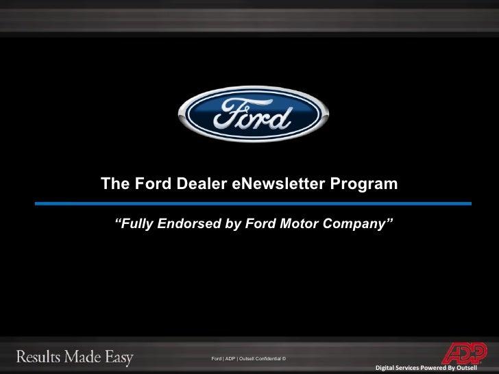 "The Ford Dealer eNewsletter Program "" Fully Endorsed by Ford Motor Company"""