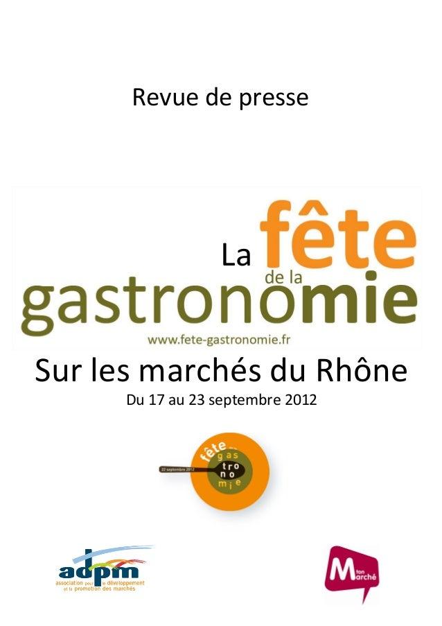 Sur les marchés du Rhône Revue de presse Du 17 au 23 septembre 2012 La