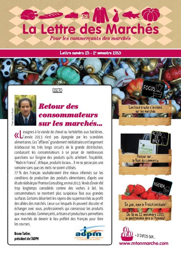 La Lettre des MarchésPour les commerçants des marchés ©Jean-JacquesRaynal BrunoTarlier présidentdel'ADPM ©Jean-JacquesRayn...