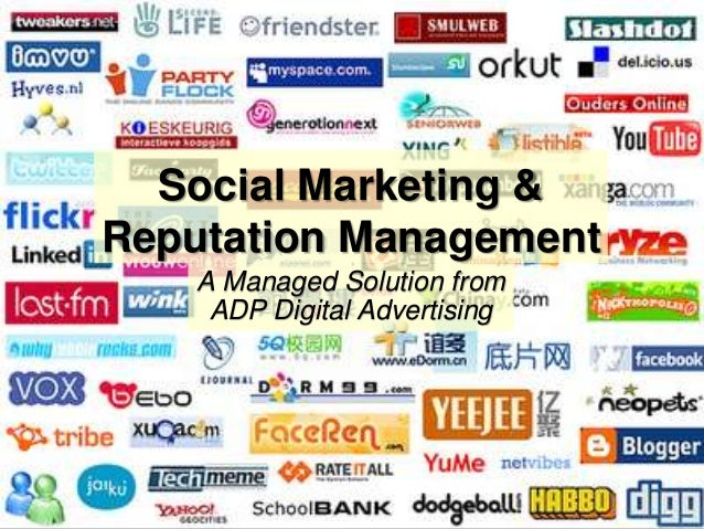 1 1 ADP Digital Dealer Solutions – Social Marketing & Reputation Management Social Marketing & Reputation Management A Man...