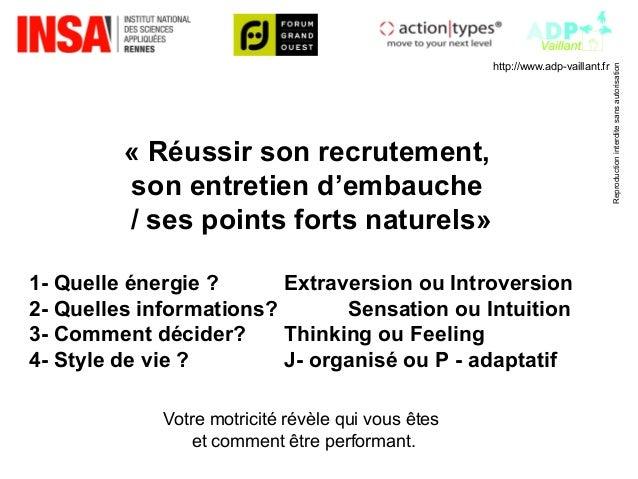http://www.adp-vaillant.fr  Reproduction interdite sans autorisation  « Réussir son recrutement,  son entretien d'embauche...