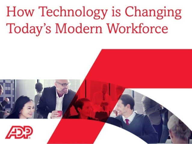 technology changing the workforce Watch how technology is changing the workforce—and how the united states can adapt related from cfr take a quiz and then learn more about the future of work.