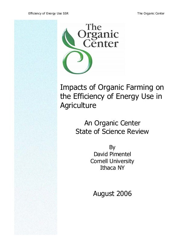 Efficiency of Energy Use SSR The Organic Center Impacts of Organic Farming on the Efficiency of Energy Use in Agriculture ...
