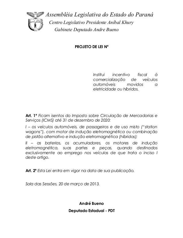 Assembléia Legislativa do Estado do Paraná            Centro Legislativo Presidente Aníbal Khury               Gabinete De...