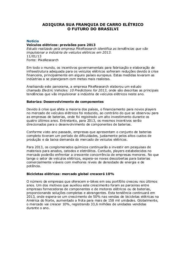 ADIQUIRA SUA FRANQUIA DE CARRO ELÉTRICO                    O FUTURO DO BRASILVINotíciaVeículos elétricos: previsões para 2...