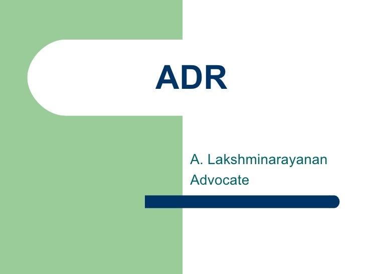 ADR A. Lakshminarayanan Advocate