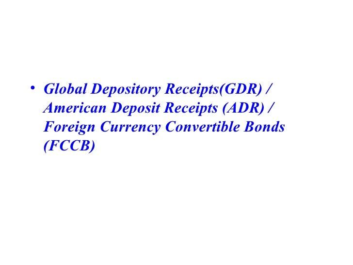 <ul><li>Global Depository Receipts(GDR) / American Deposit Receipts (ADR) / Foreign Currency Convertible Bonds (FCCB) </li...
