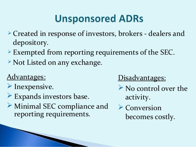  Initiated   by Issuer. Established    jointly by an Issuer and Depository. Agreement     between Issuer and Depository...