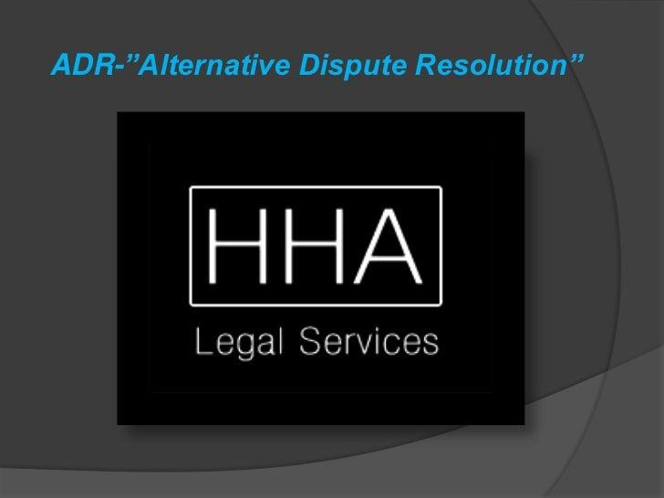 "ADR-""Alternative Dispute Resolution"" <br />"