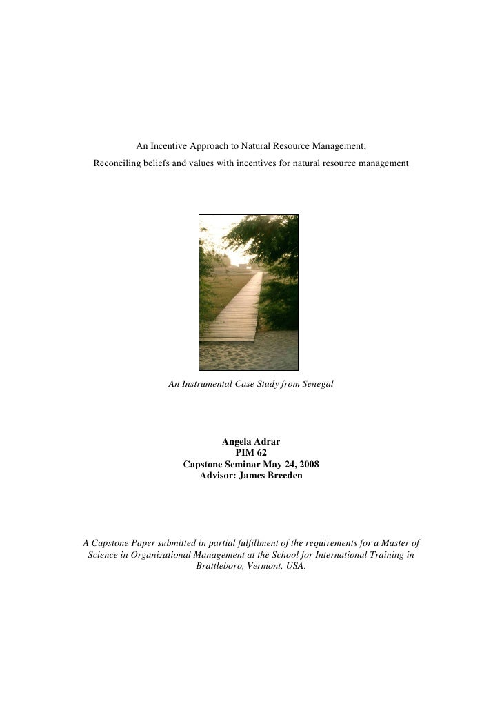 An Incentive Approach to Natural Resource Management;   Reconciling beliefs and values with incentives for natural resourc...