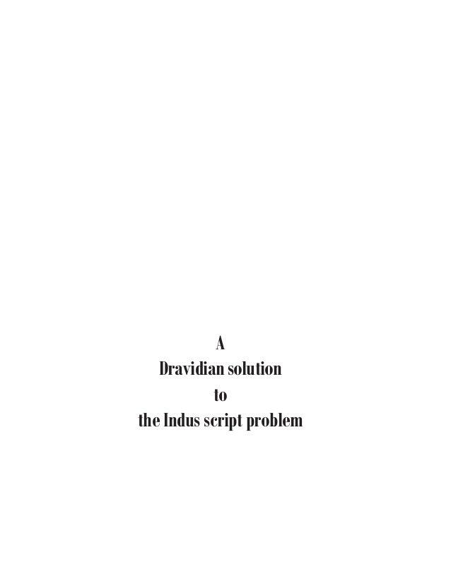 A Dravidian solution to the Indus script problem