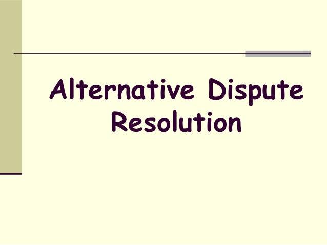 alternative dispute resolution essay adr essay walwl