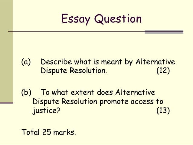 alternate dispute resolution  alternative dispute resolution 24 essay