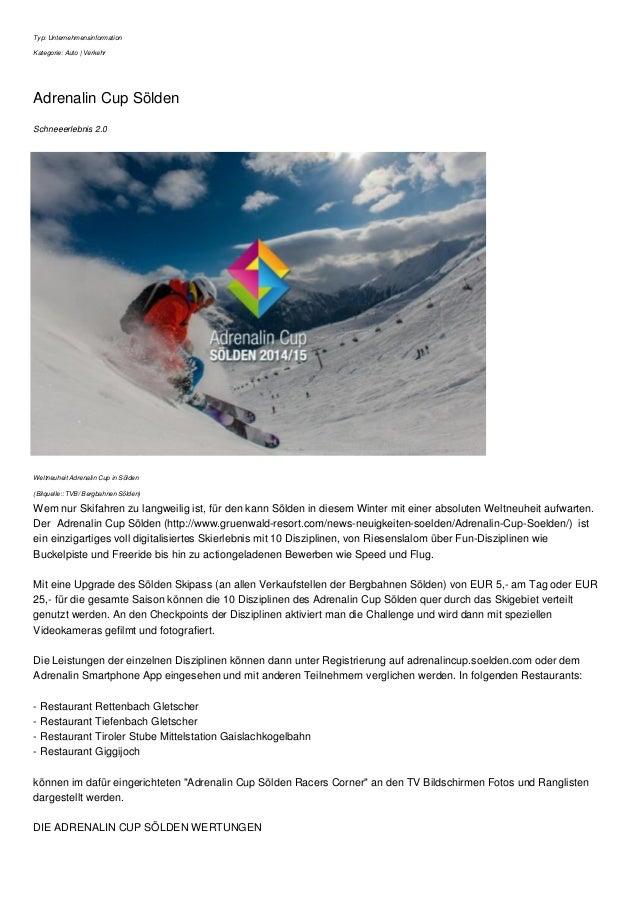 Typ: Unternehmensinformation  Kategorie: Auto | Verkehr  Adrenalin Cup Sölden  Schneeerlebnis 2.0  Weltneuheit Adrenalin C...