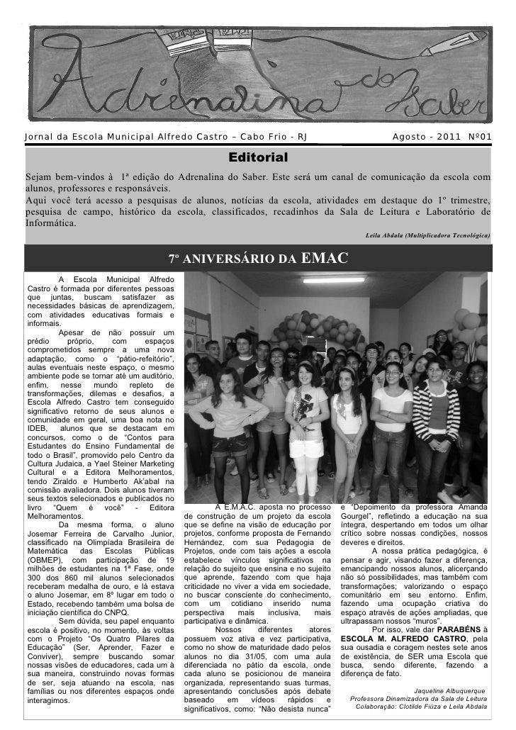 Jornal da Escola Municipal Alfredo Castro – Cabo Frio - RJ                                                Agosto - 2011 Nº...