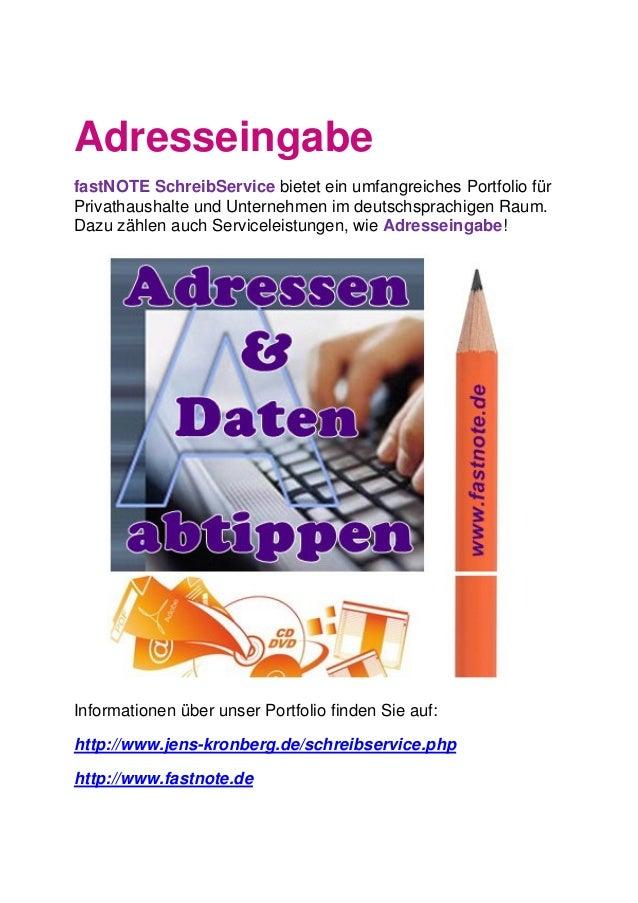 Adresseingabe fastNOTE SchreibService bietet ein umfangreiches Portfolio für Privathaushalte und Unternehmen im deutschspr...