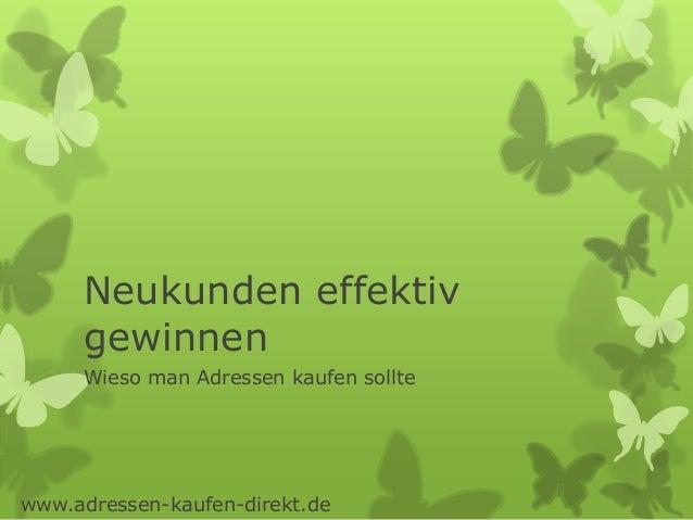 Neukunden effektiv gewinnen Wieso man Adressen kaufen sollte www.adressen-kaufen-direkt.de