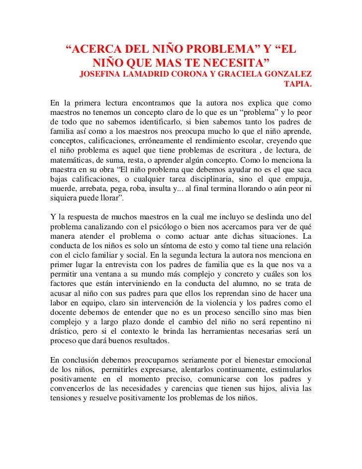 """""""ACERCA DEL NIÑO PROBLEMA"""" Y """"EL        NIÑO QUE MAS TE NECESITA""""         JOSEFINA LAMADRID CORONA Y GRACIELA GONZALEZ    ..."""