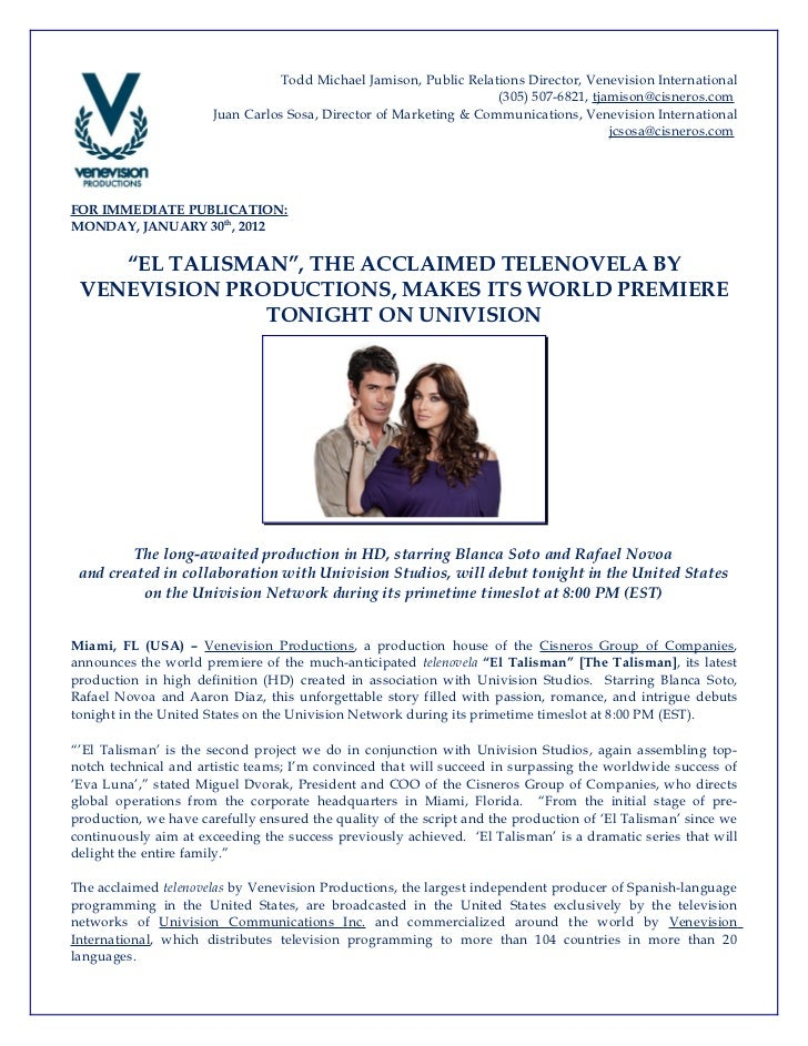 """""""El Talismán"""", the acclaimed telenovela by Venevision productions, makes its world premiere"""