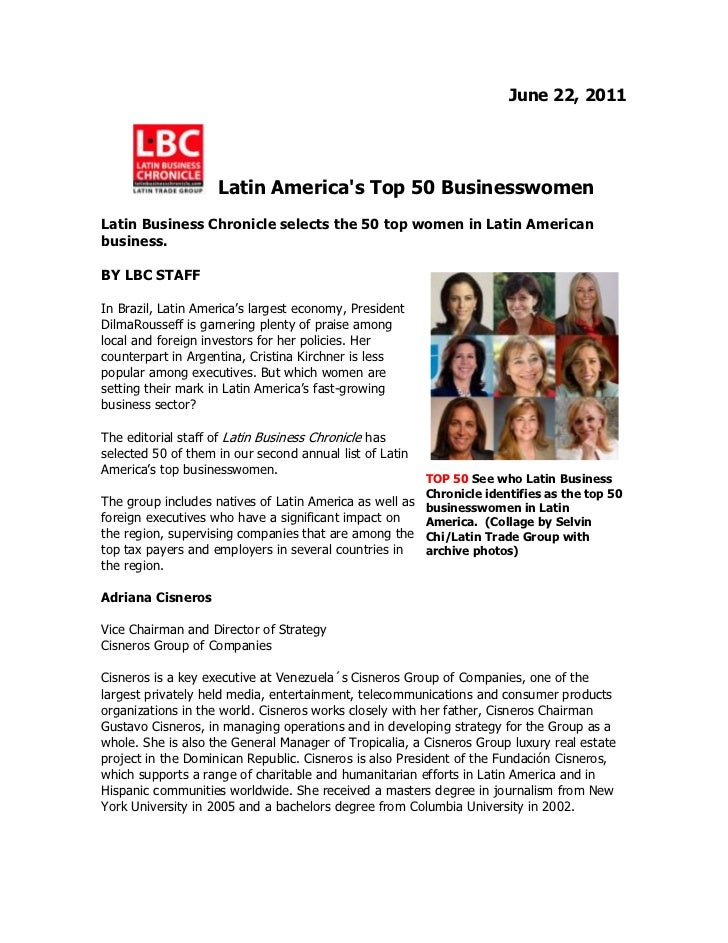 June 22, 2011<br /> Latin America's Top 50 Businesswomen<br />Latin Business Chronicle selects the 50 top women in Latin A...