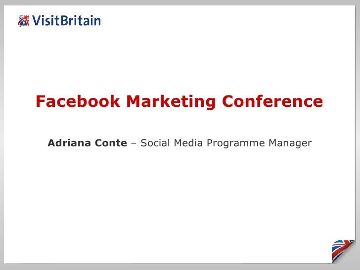 Facebook Marketing Conference Adriana Conte  – Social Media Programme Manager