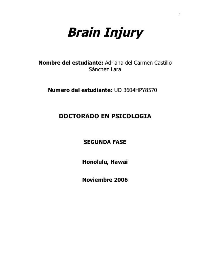 1          Brain InjuryNombre del estudiante: Adriana del Carmen Castillo                 Sánchez Lara   Numero del estudi...