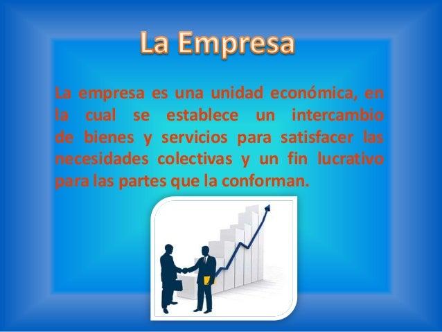 """Para Simón Andrade, autor del libro """"Diccionariode Economía"""", la empresa es """"aquella entidadformada con un capital social,..."""
