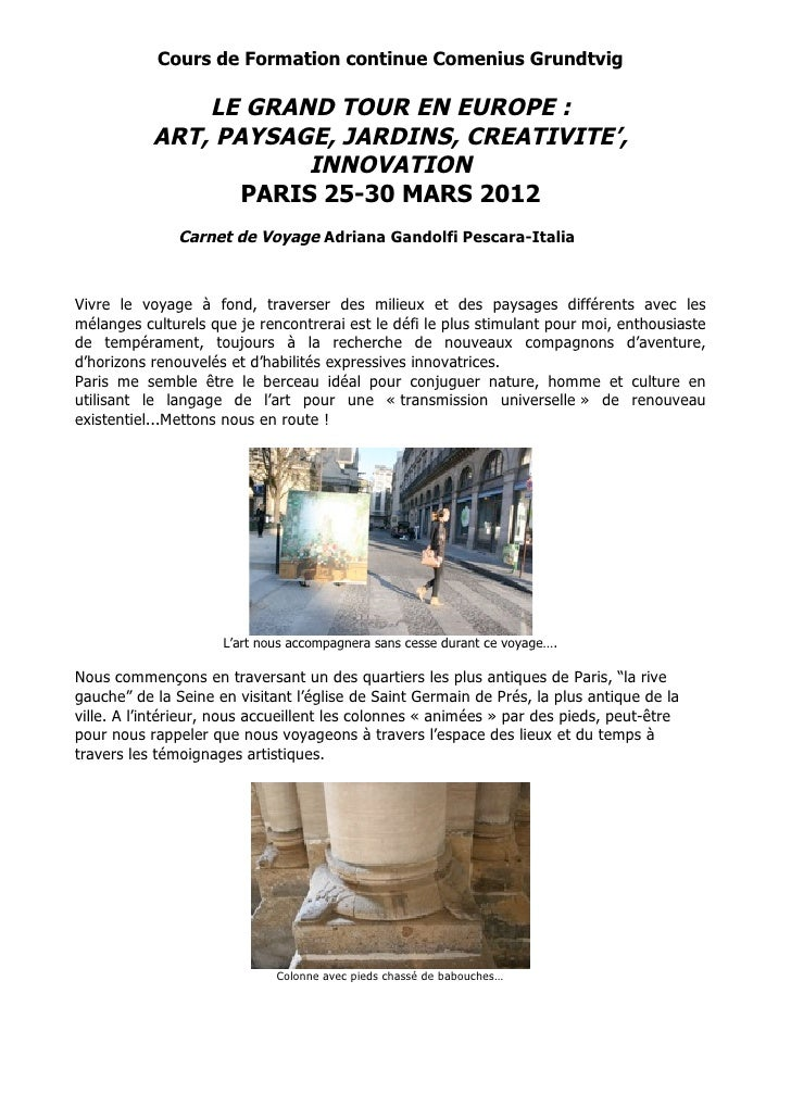 Cours de Formation continue Comenius Grundtvig               LE GRAND TOUR EN EUROPE :           ART, PAYSAGE, JARDINS, CR...