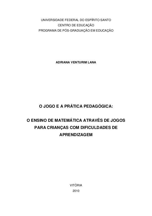 UNIVERSIDADE FEDERAL DO ESPÍRITO SANTO              CENTRO DE EDUCAÇÃO    PROGRAMA DE PÓS-GRADUAÇÃO EM EDUCAÇÃO           ...